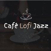 Café Lofi Jazz by Jazz Instrumental Relax Center