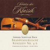 Bach: Brandenburg Concertos No. 4, 5 & 6 (Schätze der Klassik) by Kammerorchester Berlin