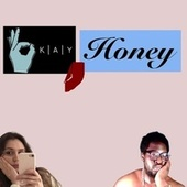 Okay, Honey de Okay