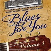 Blues for You, Volume Four by Various Artists