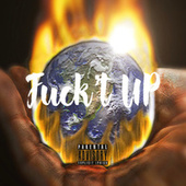 Fuckt UP by Vedo