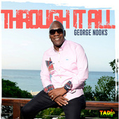 Through It All by George Nooks