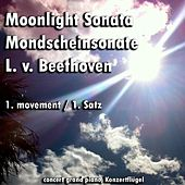 Moonlight Sonata , Mondschein Sonate (1. Movement , 1. Satz) - Single de Moonlight Sonata