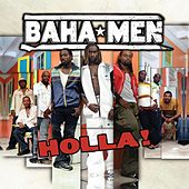 Holla! by Baha Men