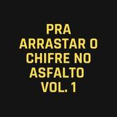 Pra Arrastar o Chifre no Asfalto, Vol. 1 by Sertanejas.Gyn