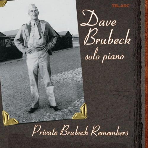 Private Brubeck Remembers. by Dave Brubeck