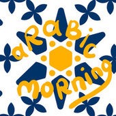 Arabic Mornings by Various Artists