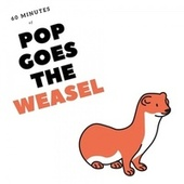60 Minutes of Pop Goes the Weasel von Baby Music (1)