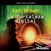 La Fortaleza Digital (abreviado) von Dan Brown (Hörbuch)