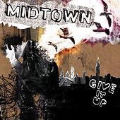Give It Up by midtown