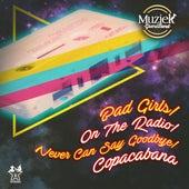 Bad Girls / On the Radio / Never Can Say Goodbye / Copacabana (Live) van Muziek Grand Band