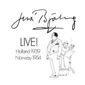 Jussi Bjorling Live! (1939, 1954) de Jussi Bjorling