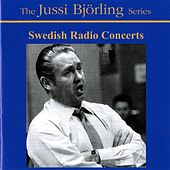 Bjorling, Jussi: Swedish Radio Concerts (1945-1958) by Jussi Bjorling
