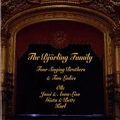 The Björling Family: Four Singing Bothers & Two Ladies (1920-1971) von Various Artists