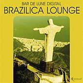 Bar de Lune Platinum Brazilica Lounge by Various Artists