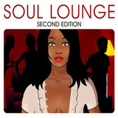 Soul Lounge - Second Edition by Various Artists