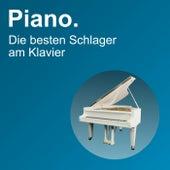 Piano. Die besten Schlager am Klavier von Piano Queen