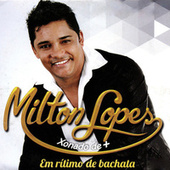 Em Ritmo de Batchata von Milton Lopes