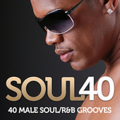 Soul 40 - 40 Male Soul/R & B Grooves by Various Artists