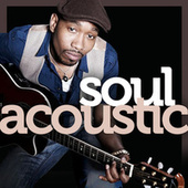 Soul Acoustic by Various Artists