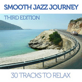 Smooth Jazz Journey - Third Edition de Various Artists