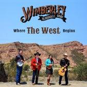 Where the West Begins fra Wimberley Bluegrass Band