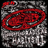 SRH Presents: Supporting Radical Habits Vol. II by Various Artists