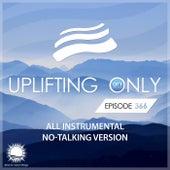 Uplifting Only 366: No-Talking DJ Mix [All Instrumental] (Feb. 2020) [FULL] by Ori Uplift