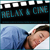 Relax & Cine. Grandes Bandas Sonoras Instrumentales para Soñar by Film Classic Orchestra Oscars Studio