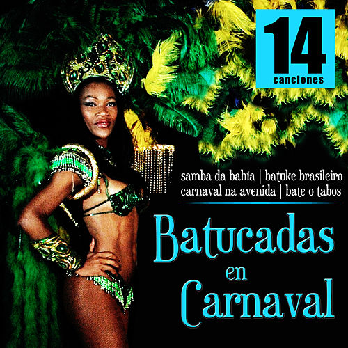 Batucadas en Carnaval by Samba Brazilian Batucada Band