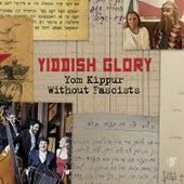 Yom Kippur Without Fascists by Yiddish Glory