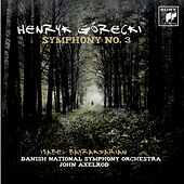 Gorecki: Symphony No. 3 'Symphony of Sorrowful Songs' de John Axelrod