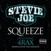 Squeeze (feat. 4rAx) by Stevie Joe