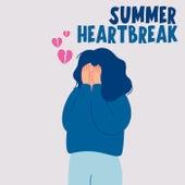 Summer Heartbreak di Various Artists
