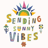 Sending Sunny Vibes by Various Artists