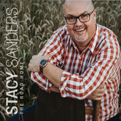 The Road Home by Stacy Sanders