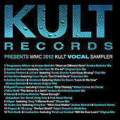 KULT Records Presents: WMC VOCALS 2012 (1 of 2 WMC Samplers) by Various Artists