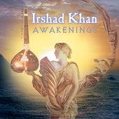 Awakenings by Irshad Hussain Khan
