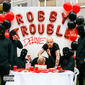 Robby Trouble (Deluxe) by Robin Zoot
