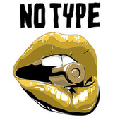 No Type by Various Artists