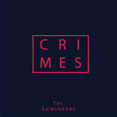 CRIMES fra The Lumineers
