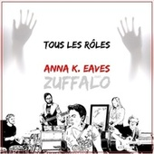 Tous les rôles by Anna K. Eaves