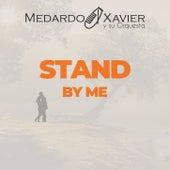 Stand By Me by Medardo Xavier y su Orquesta