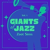 Giants of Jazz, Vol. 1 by Zoot Sims