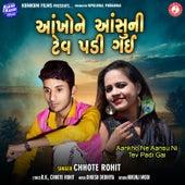 Aankho Ne Aansu Ni Tev Padi Gai von Chhote Rohit