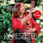 Jahreszeiten - Liedervielfalt der Kulturen von Sibylle Kynast