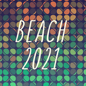 Beach 2021 by Various Artists