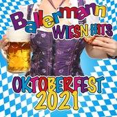 Ballermann Wiesn Hits - Oktoberfest 2021 von Various Artists