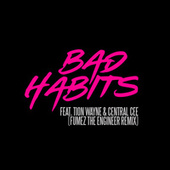 Bad Habits (feat. Tion Wayne & Central Cee) [Fumez The Engineer Remix] de Ed Sheeran