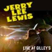 Jerry Lee Lewis - Live at Gilley's de Jerry Lee Lewis